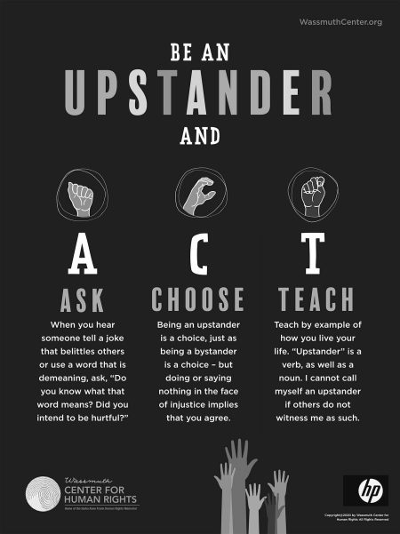 Wassmuth Center for Human Rights-Be an upstander poster