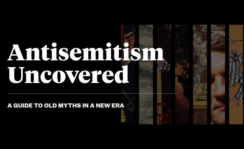 Antisemitism Uncovered-A Guide to Old Myths in a New Era